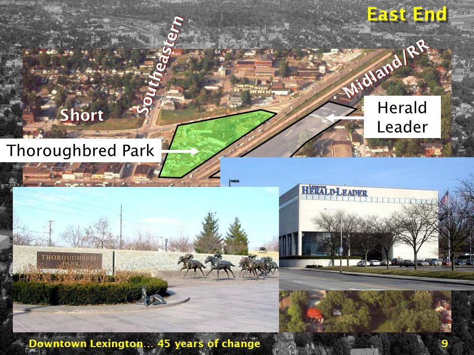 Downtown Lexington… 45 years of change19 Urban Renewal, The Money Tree Federal Program, Nix(on)ed in 1972 Federal Program, Nix(on)ed in 1972 How the Projects are Financed How the Projects are Financed