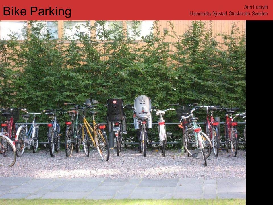 www.annforsyth.net Bike Parking Ann Forsyth Hammarby Sjöstad, Stockholm, Sweden
