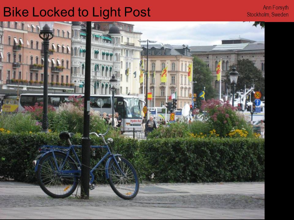 www.annforsyth.net Bike Locked to Light Post Ann Forsyth Stockholm, Sweden