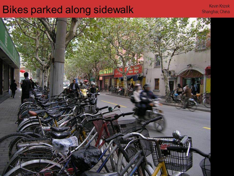 www.annforsyth.net Bikes parked along sidewalk Kevin Krizek Shanghai, China