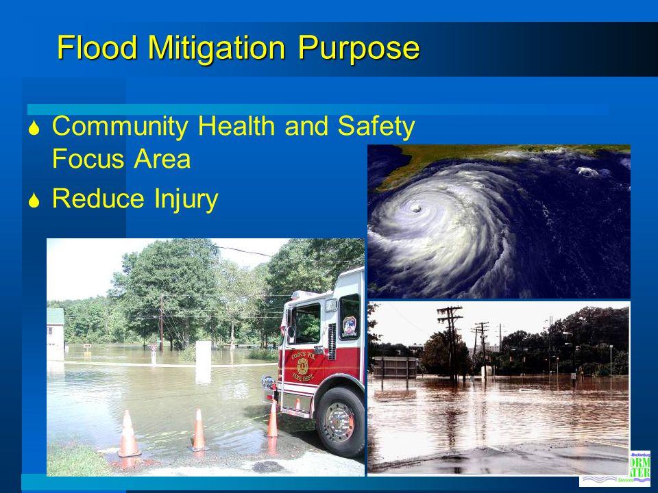 Flood Mitigation Purpose Community Health and Safety Focus Area Reduce Injury