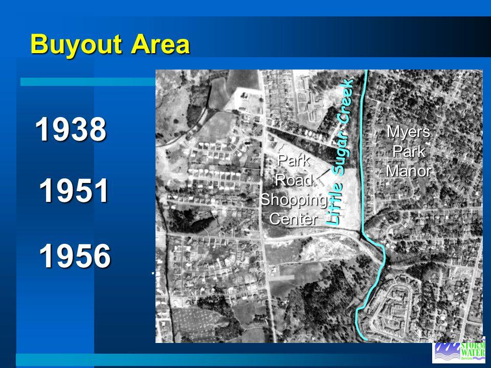 Buyout Area Westfield Road Brandywine Road Future Park Road Shopping Center (1956) Future Myers Park Manor (1951) Little Sugar Creek 1938 1951 1956 Fu