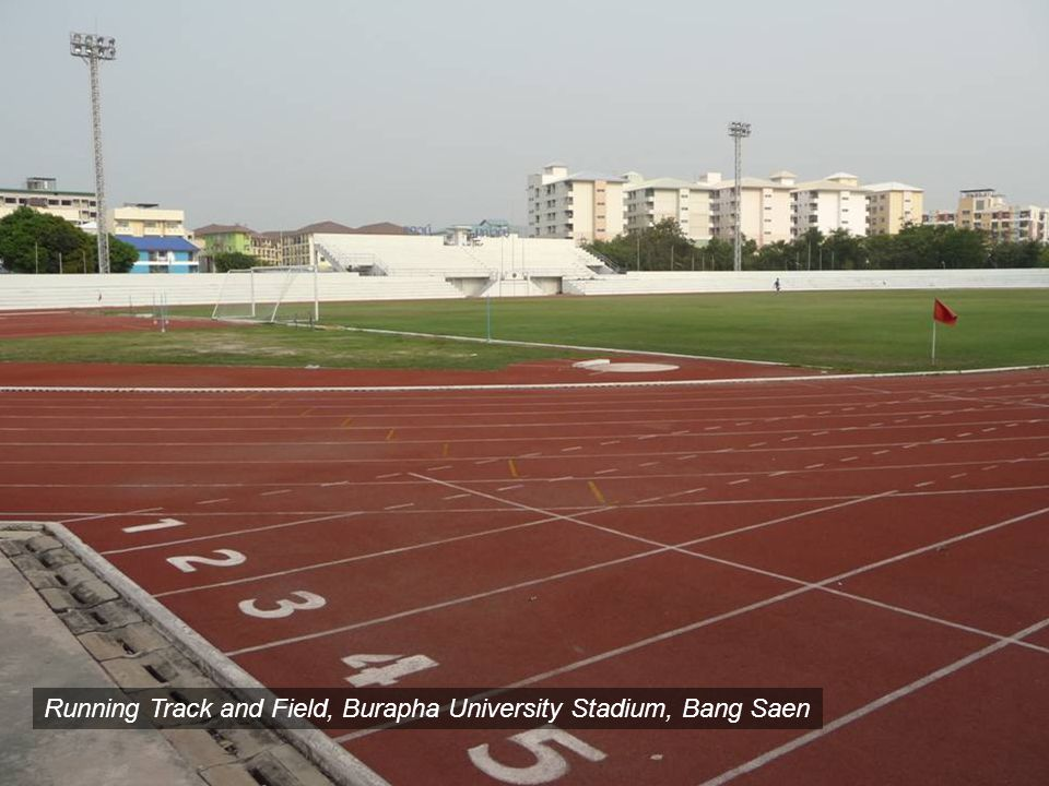 Burapha University, Bang SaenRunning Track and Field, Burapha University Stadium, Bang Saen