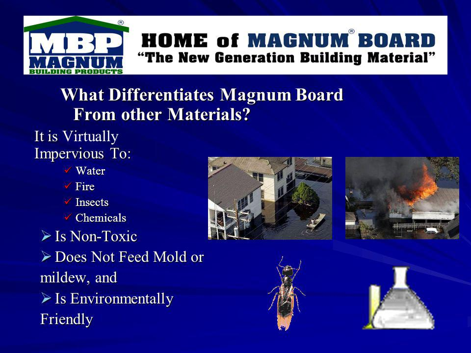 What Differentiates Magnum Board From other Materials.