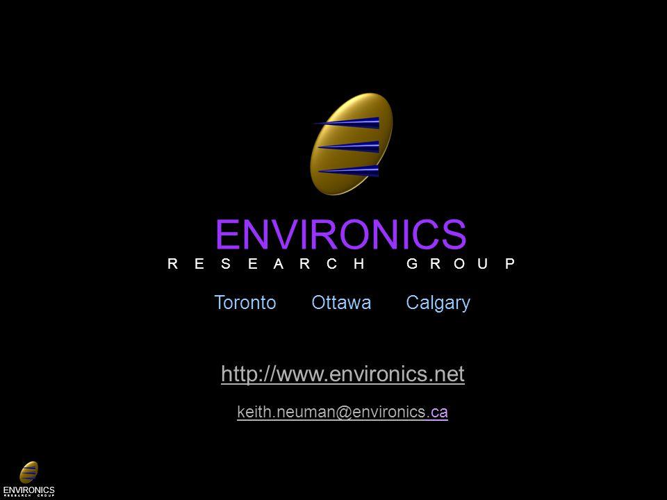 ENVIRONICS R E S E A R C H G R O U P Toronto Ottawa Calgary http://www.environics.net keith.neuman@environicskeith.neuman@environics.ca ENVIRONICS R E