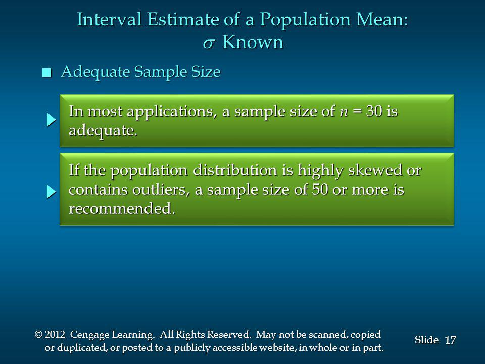 17 Slide © 2012 Cengage Learning. All Rights Reserved. May not be scanned, copied or duplicated, or posted to a publicly accessible website, in whole
