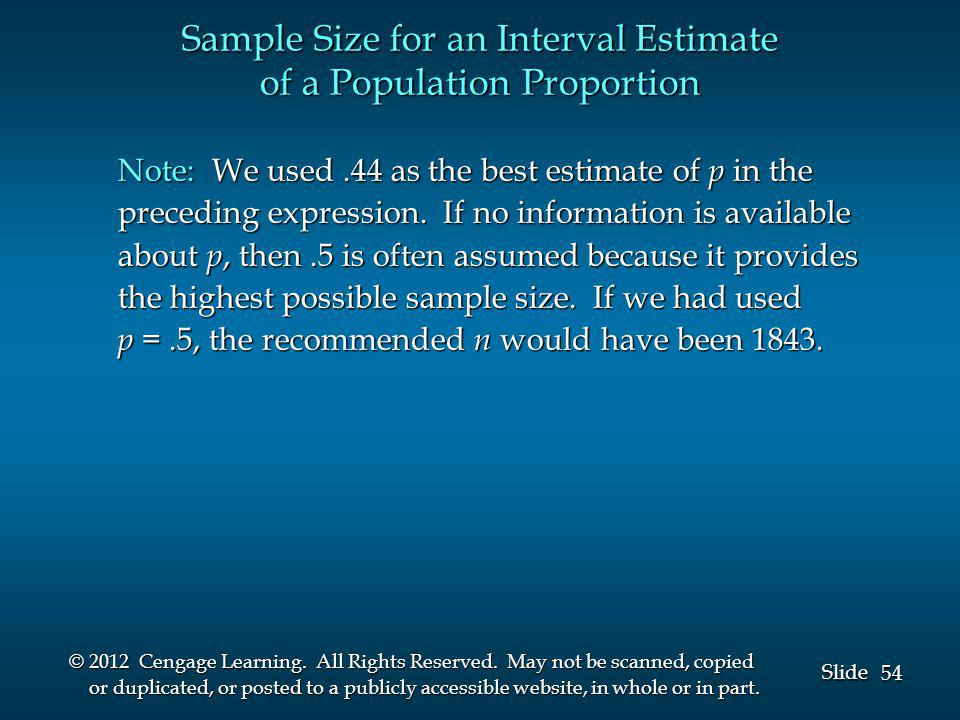 54 Slide © 2012 Cengage Learning. All Rights Reserved. May not be scanned, copied or duplicated, or posted to a publicly accessible website, in whole