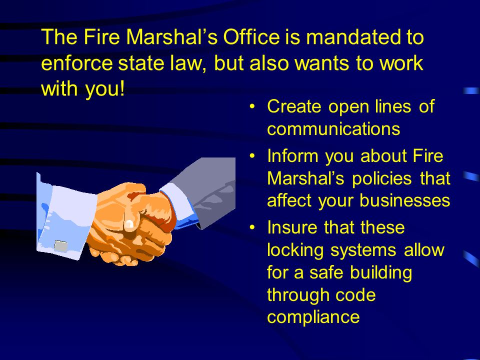 We know that many of you have this impression of the Fire Marshals Office!