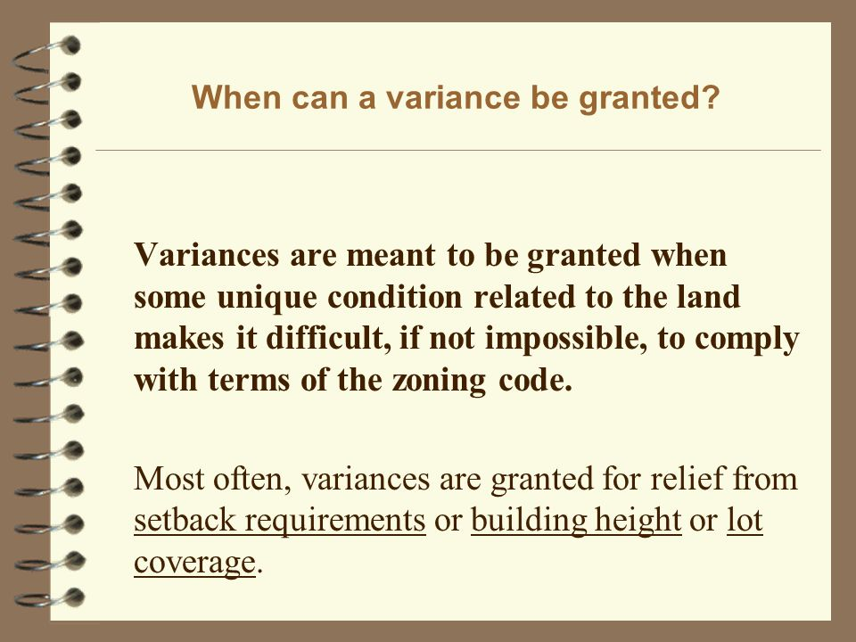 When can a variance be granted.
