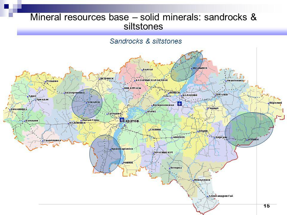 15 Mineral resources base – solid minerals: sandrocks & siltstones Sandrocks & siltstones