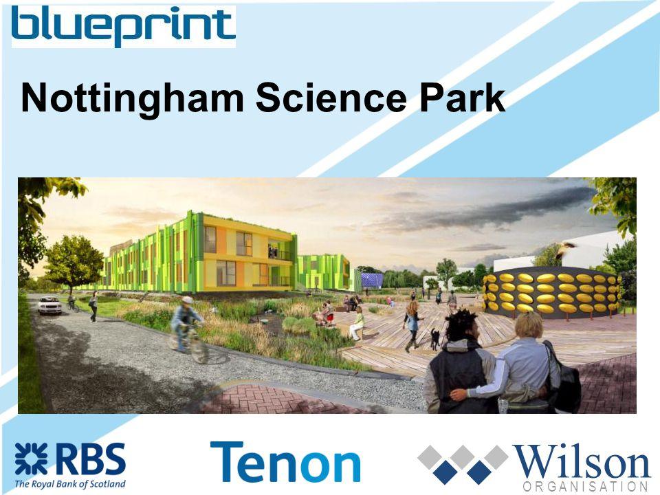 Wilson O R G A N I S A T I O N Nottingham Science Park