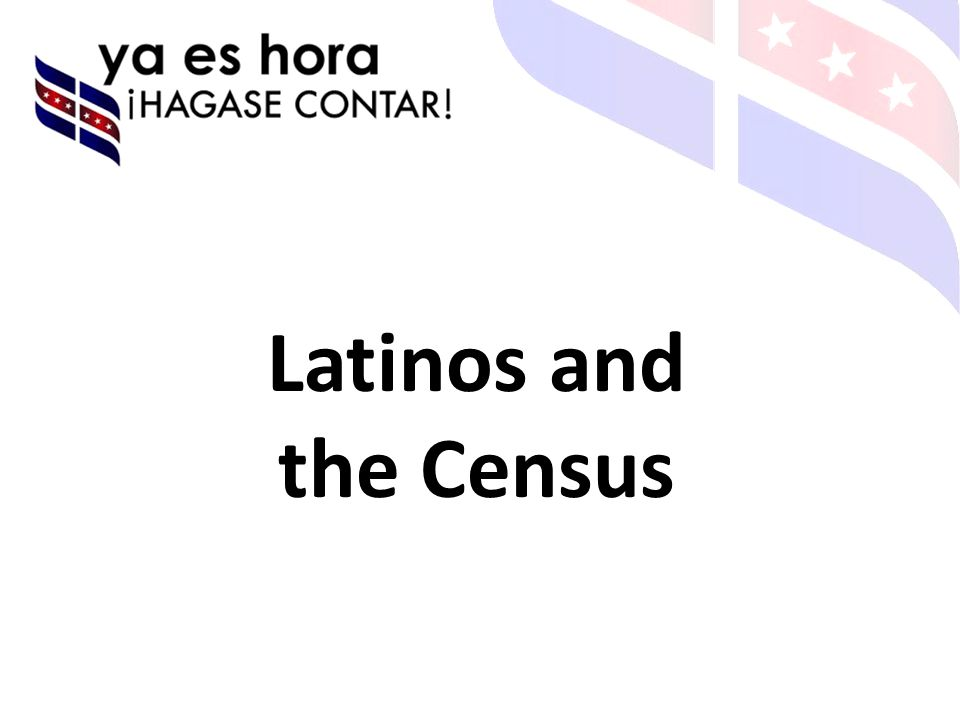 Latinos and the Census