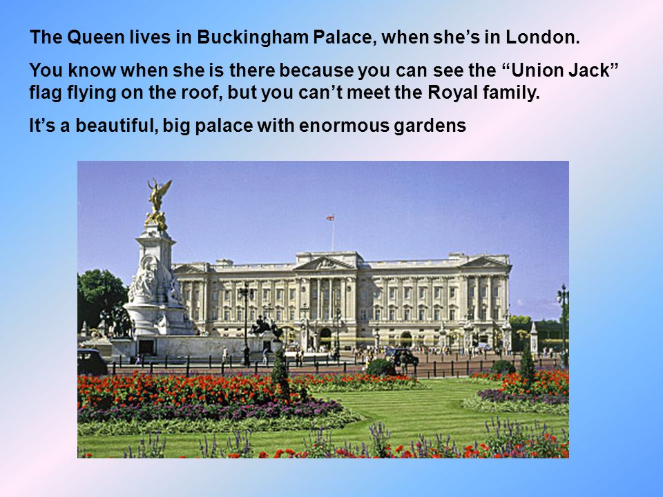 London is the capital of UK. Its a big and very beautiful city.