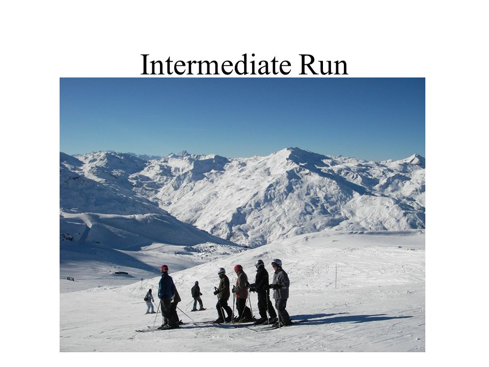 Intermediate Run