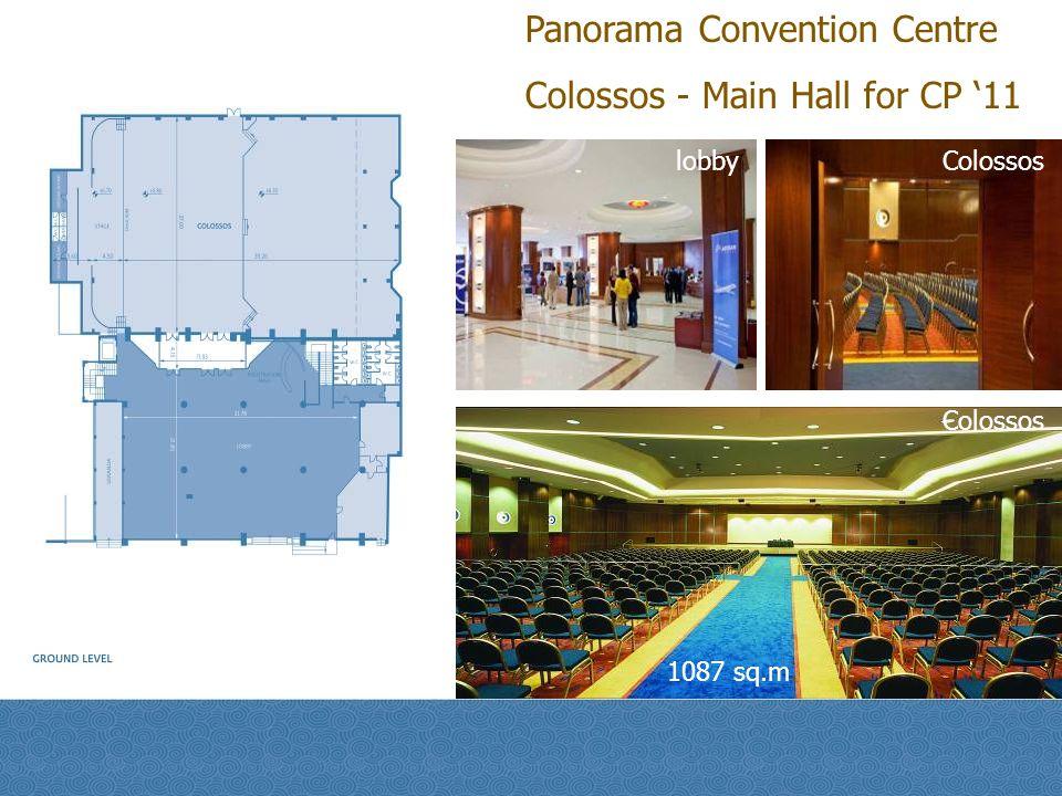 Panorama Convention Centre Colossos - Main Hall for CP 11 lobbyColossos 1087 sq.m.
