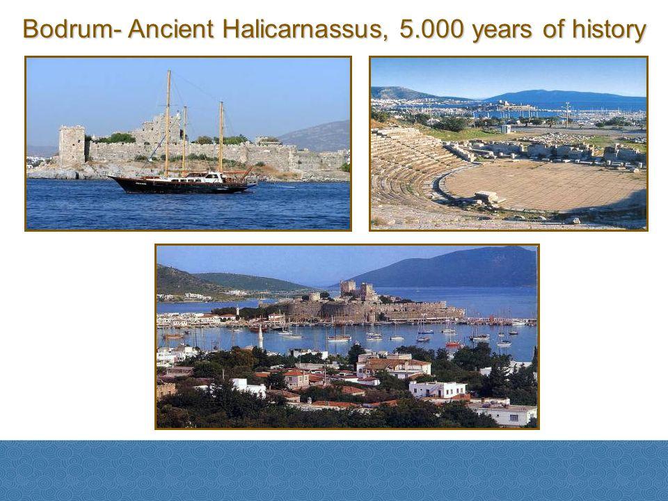 Bodrum- Ancient Halicarnassus, 5.000 years of history