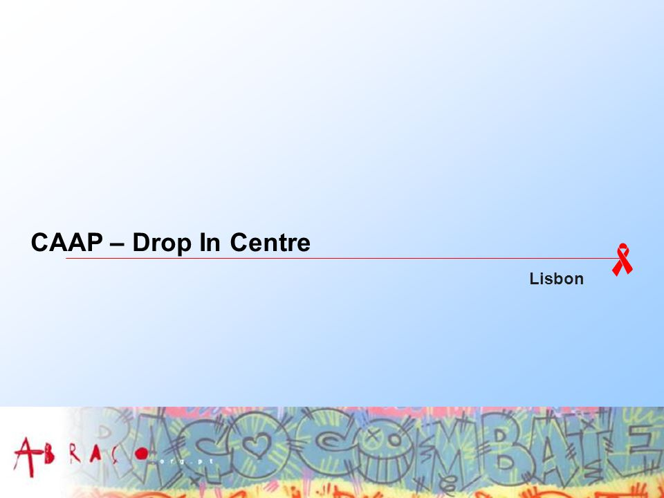 CAAP – Drop In Centre Lisbon