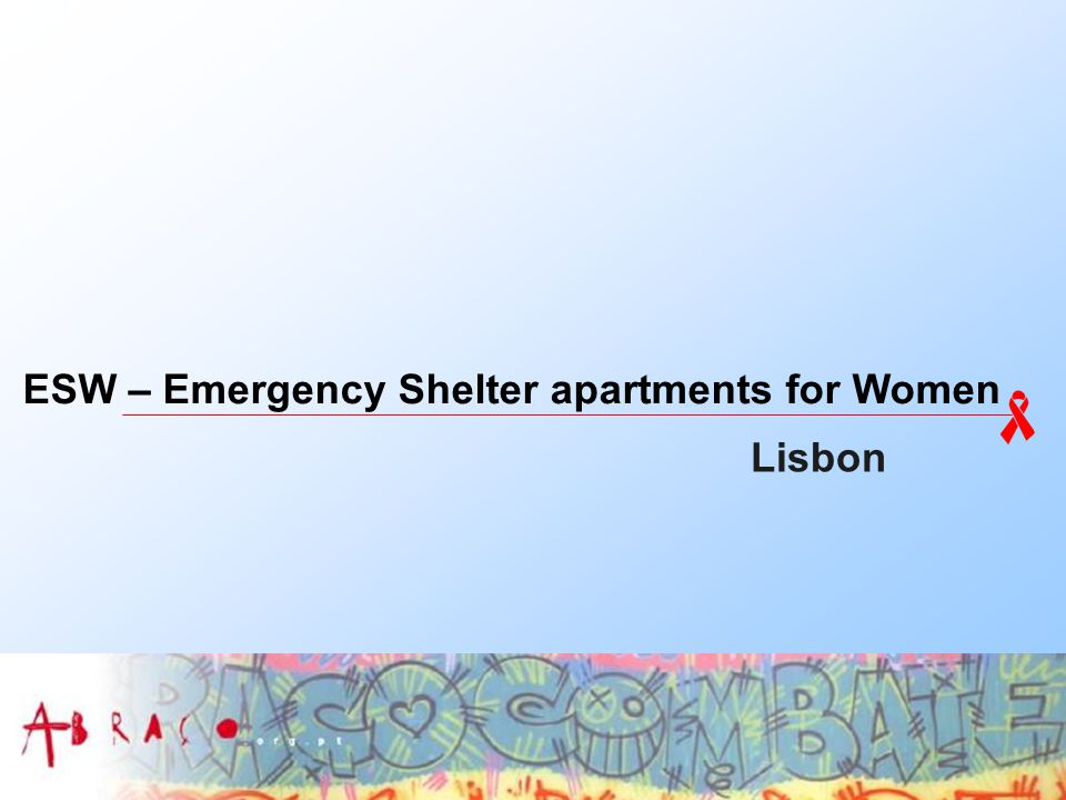 ESW – Emergency Shelter apartments for Women Lisbon