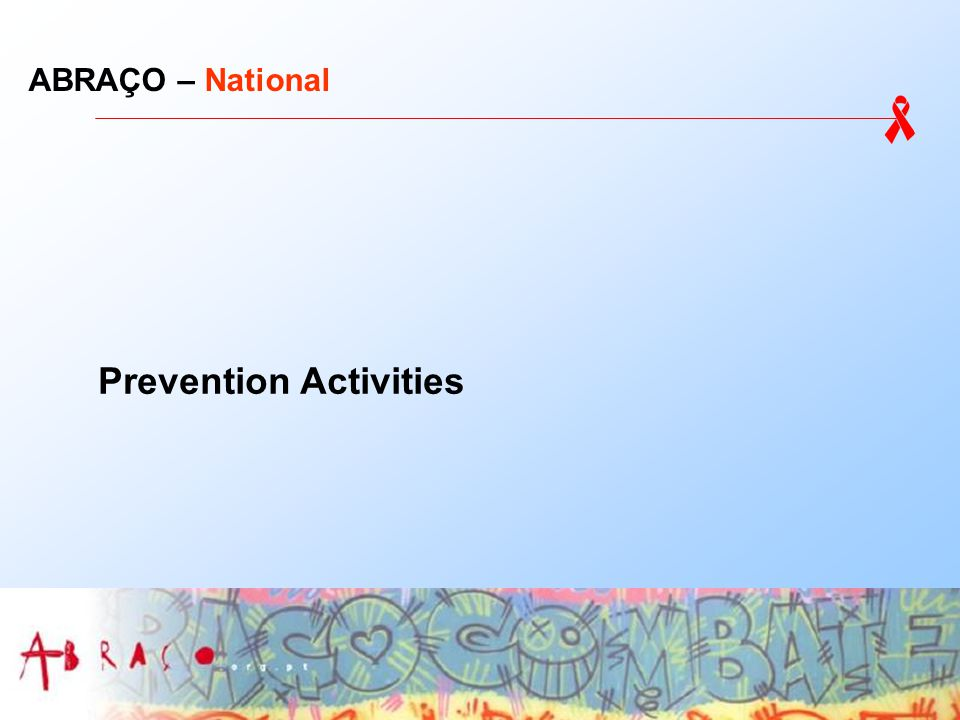 ABRAÇO – National Prevention Activities