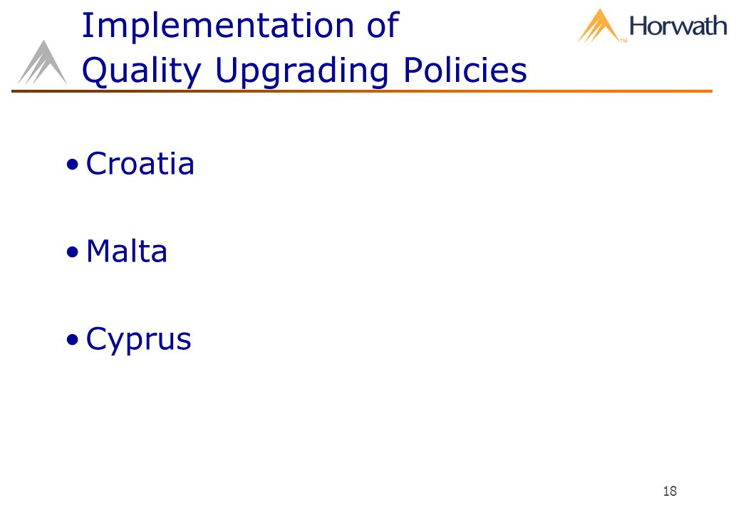 18 Implementation of Quality Upgrading Policies Croatia Malta Cyprus