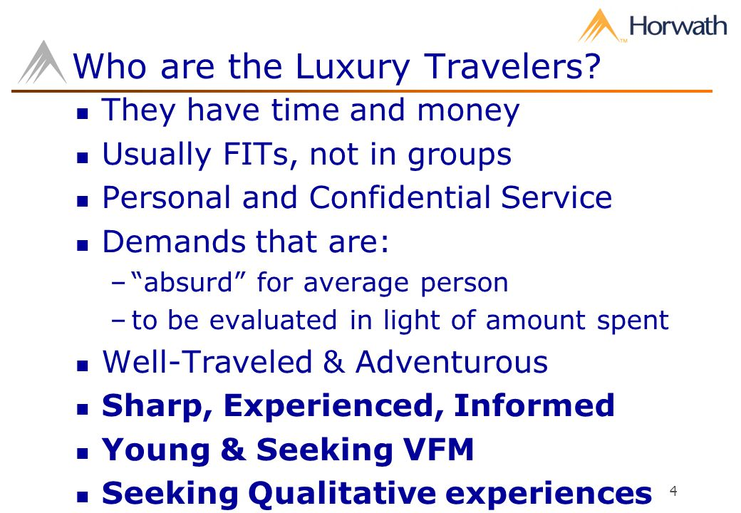 4 Who are the Luxury Travelers.