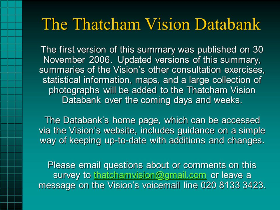 The Thatcham Vision Databank The first version of this summary was published on 30 November 2006. Updated versions of this summary, summaries of the V
