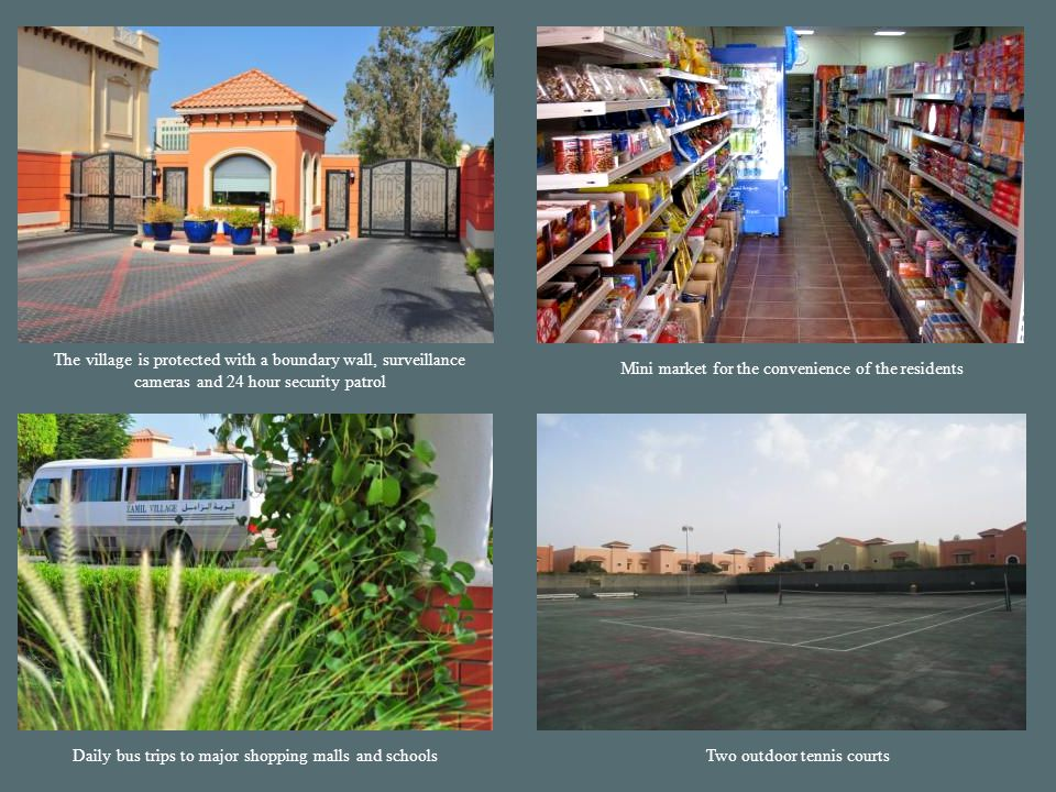 Zamil Village Recreational Facilities Fully Equipped GymnasiumSwimming Pool 2 Indoor Squash CourtsÀ la carte RestaurantTwo Lane Bowling Alley Library