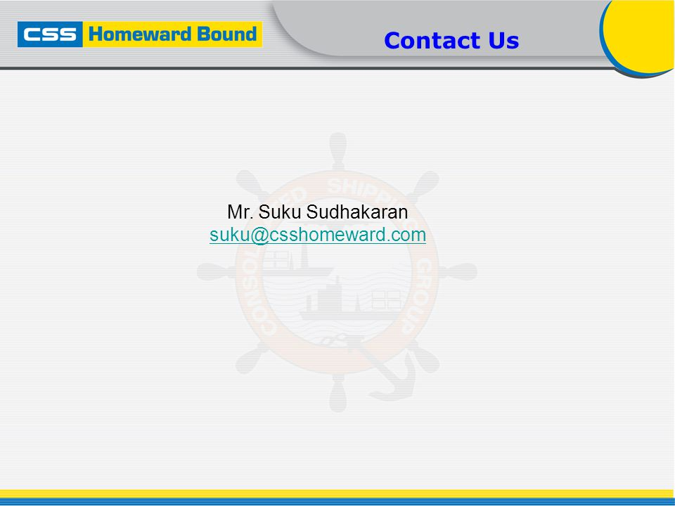 Mr. Suku Sudhakaran suku@csshomeward.com Contact Us