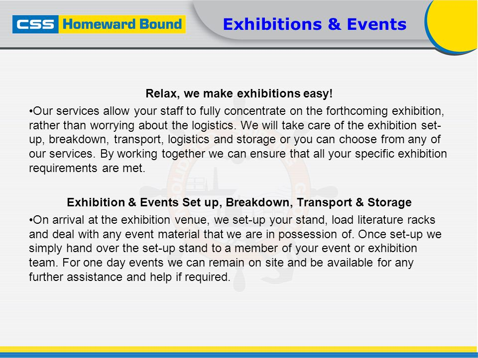 Relax, we make exhibitions easy.