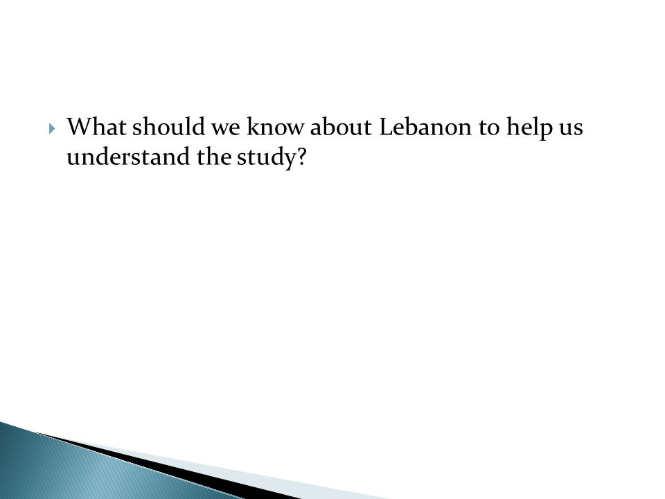 What should we know about Lebanon to help us understand the study?