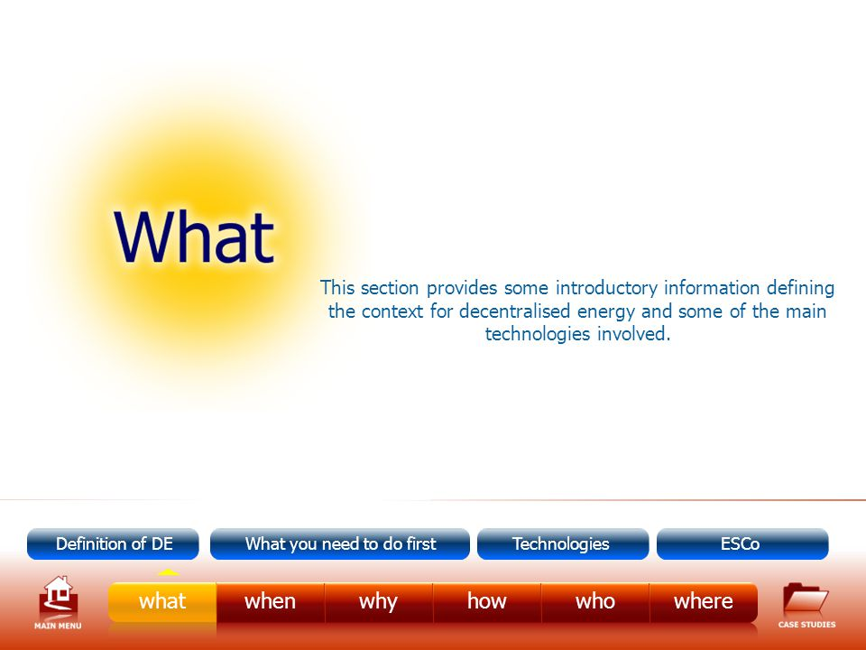 Definition of Decentralised Energy There are many different definitions of decentralised energy.