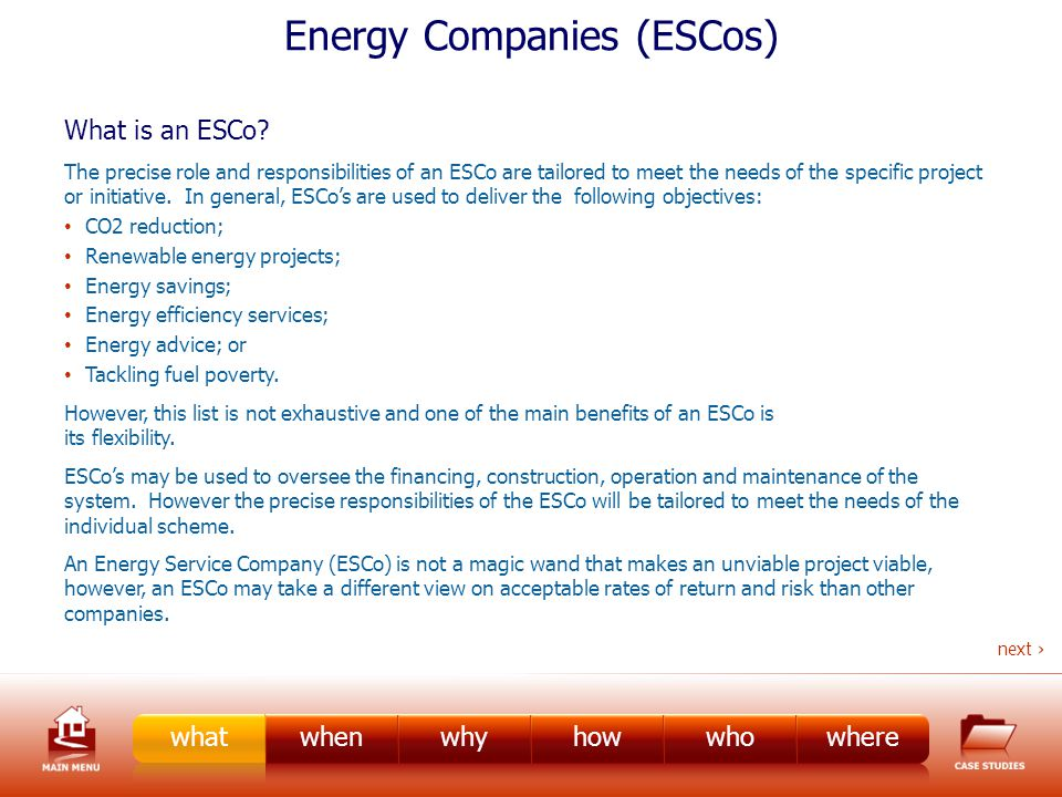 Energy Companies (ESCos) What is an ESCo.