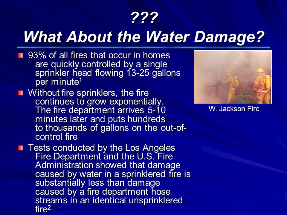 . What About the Water Damage.