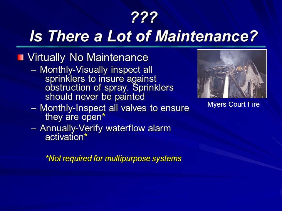 . Is There a Lot of Maintenance.