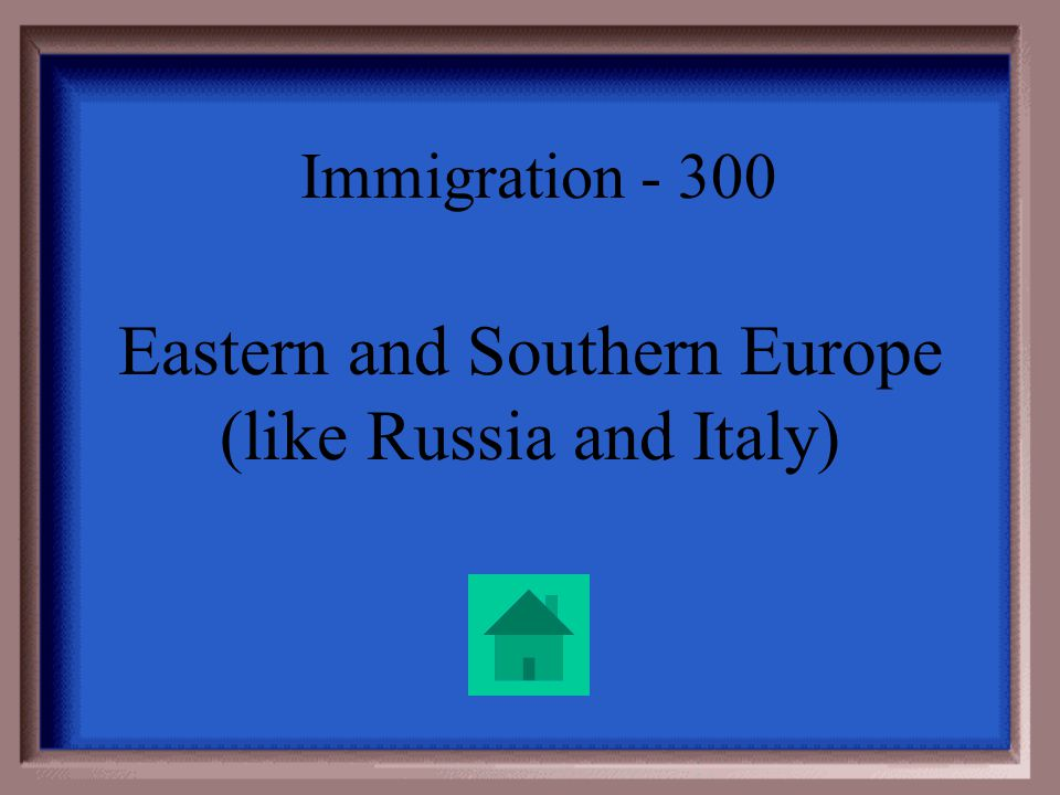 Immigration - 300 Early European immigrants came mostly from Northern and Western Europe, places like England and Germany. Where did the New Immigrant