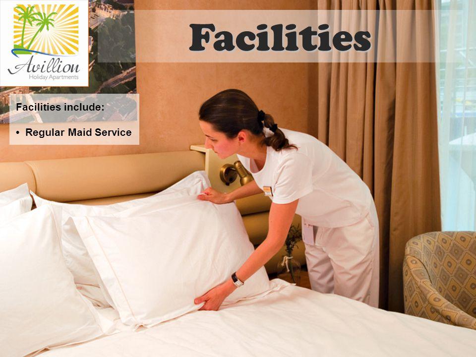 Facilities include: Regular Maid Service Facilities