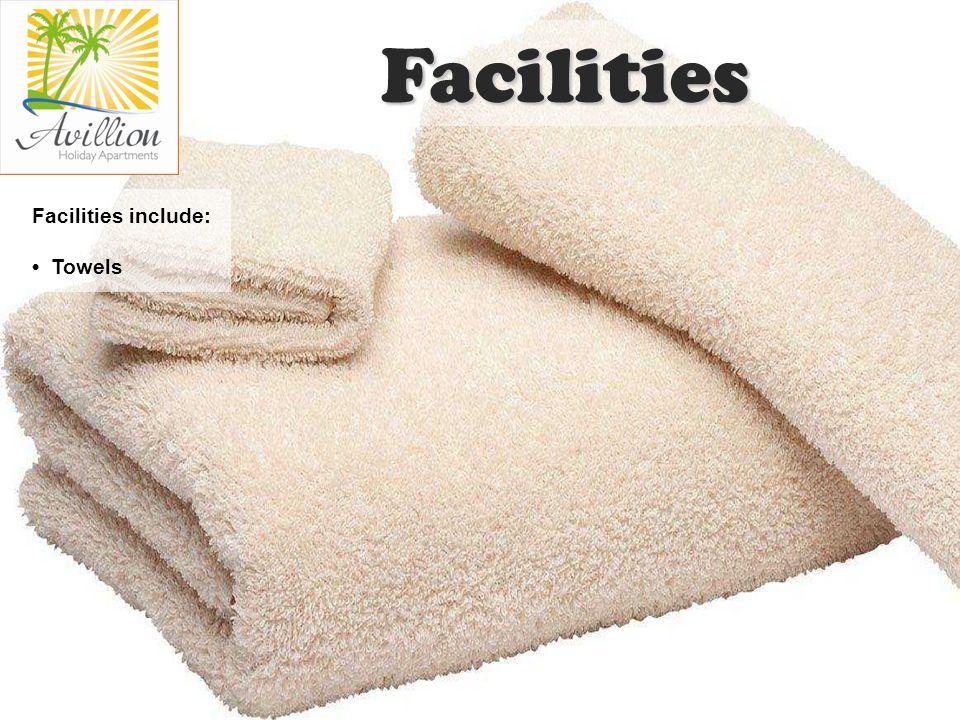 Facilities include: Towels Facilities
