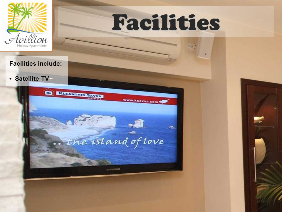Facilities include: Satellite TV Facilities