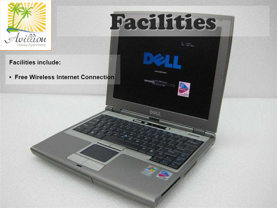 Facilities include: Free Wireless Internet Connection Facilities