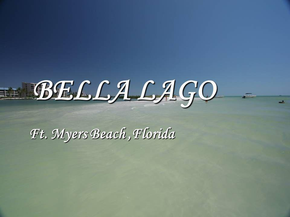 BELLA LAGO Ft. Myers Beach,Florida