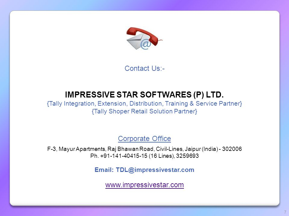 Contact Us:- IMPRESSIVE STAR SOFTWARES (P) LTD.