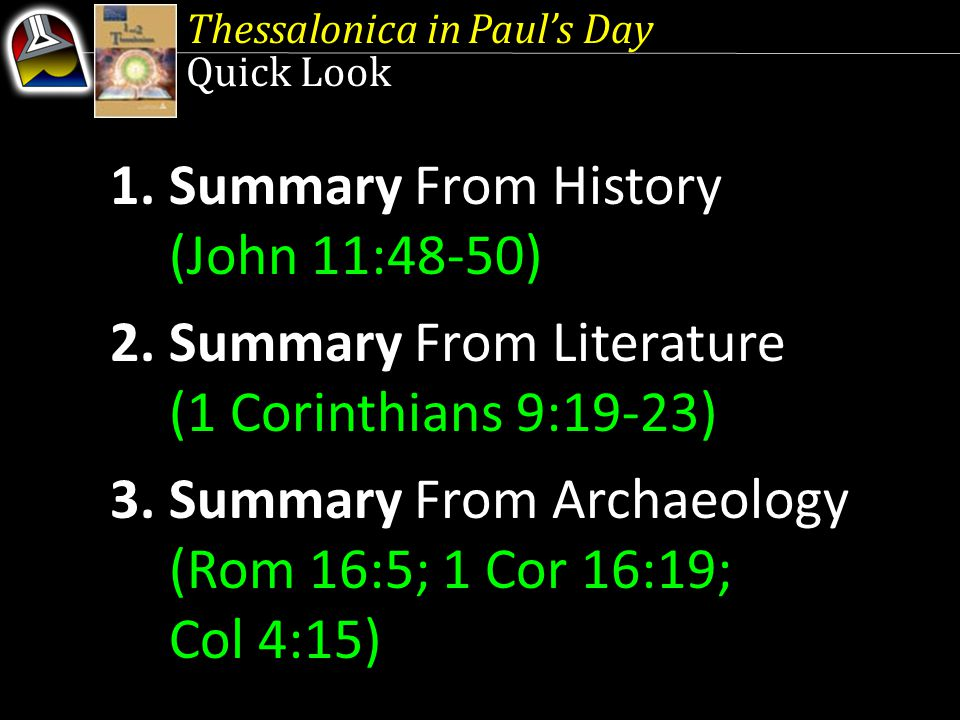 Thessalonica in Pauls Day 1.