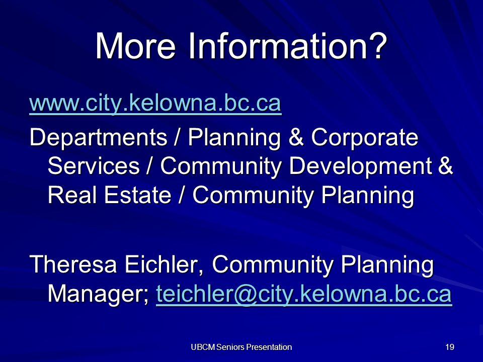 UBCM Seniors Presentation 19 More Information.