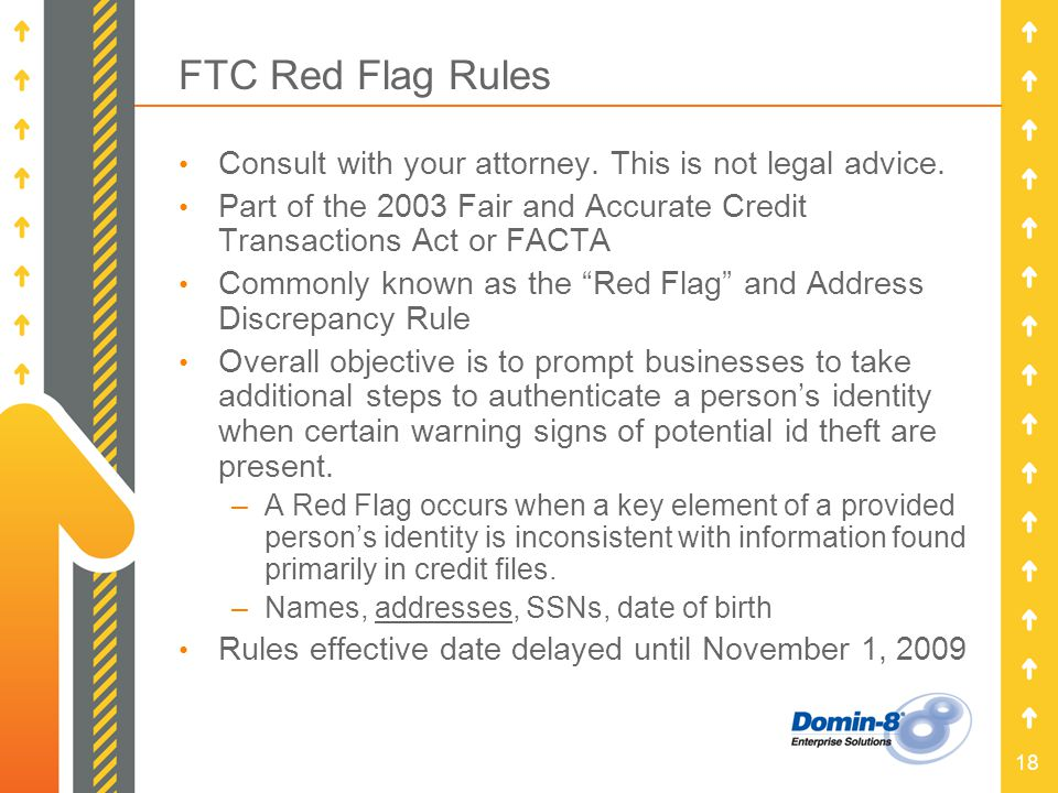 18 FTC Red Flag Rules Consult with your attorney. This is not legal advice.