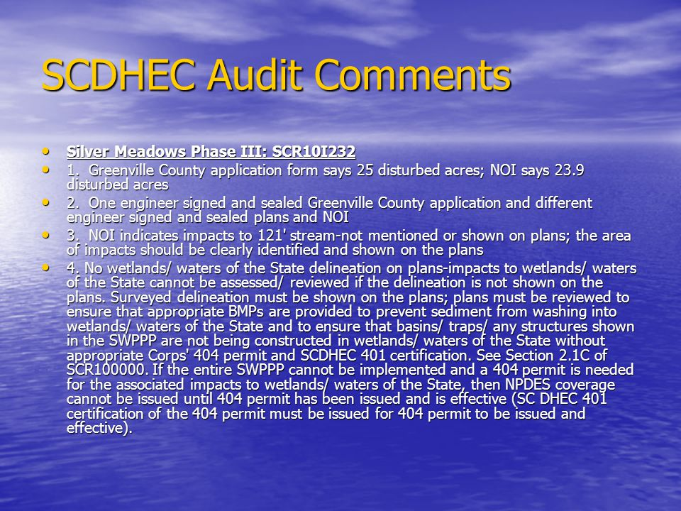 SCDHEC Audit Comments Silver Meadows Phase III: SCR10I232 Silver Meadows Phase III: SCR10I232 1. Greenville County application form says 25 disturbed