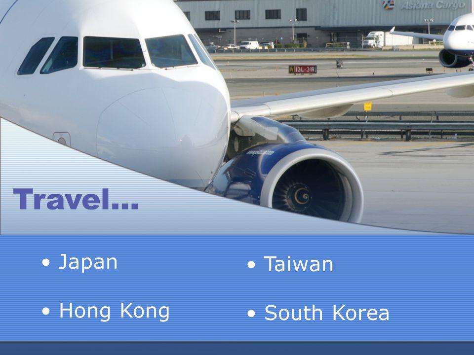 Japan Hong Kong Travel… Taiwan South Korea