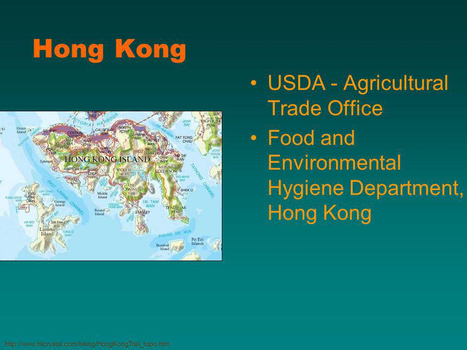 Hong Kong USDA - Agricultural Trade Office Food and Environmental Hygiene Department, Hong Kong http://www.hkcrystal.com/hiking/HongKongTrail_topo.htm