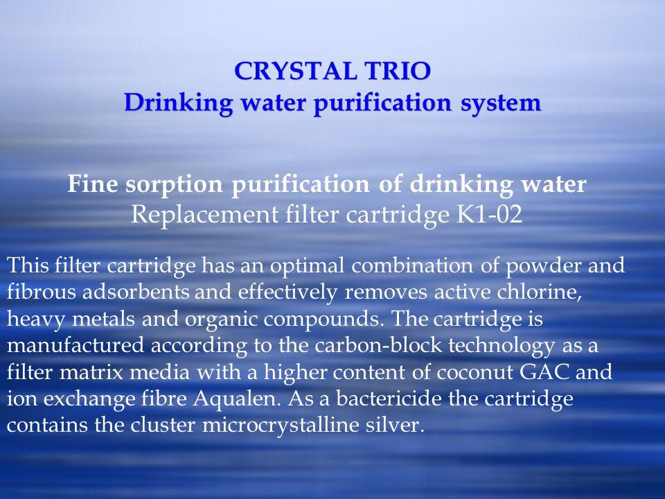 CRYSTAL TRIO Drinking water purification system Fine sorption purification of drinking water Replacement filter cartridge K1-02 This filter cartridge