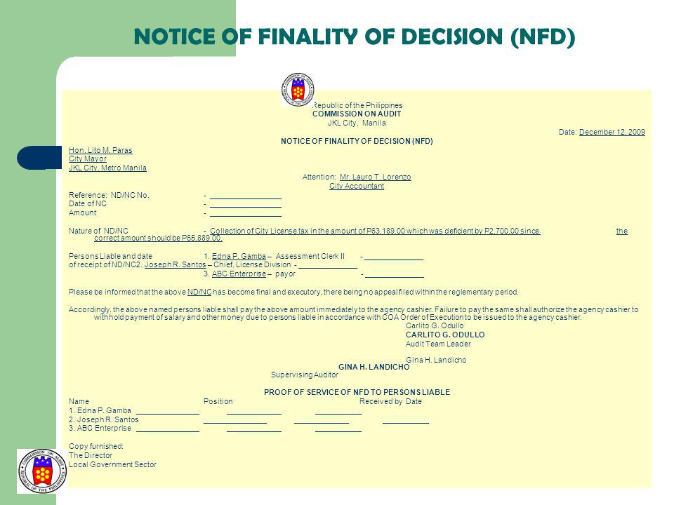 NOTICE OF FINALITY OF DECISION (NFD) Republic of the Philippines COMMISSION ON AUDIT JKL City, Manila Date: December 12, 2009 NOTICE OF FINALITY OF DE