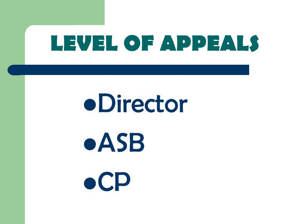 LEVEL OF APPEALS Director ASB CP